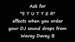 How about adding some STUTTER EFFECTS to your DJ Sound Drops