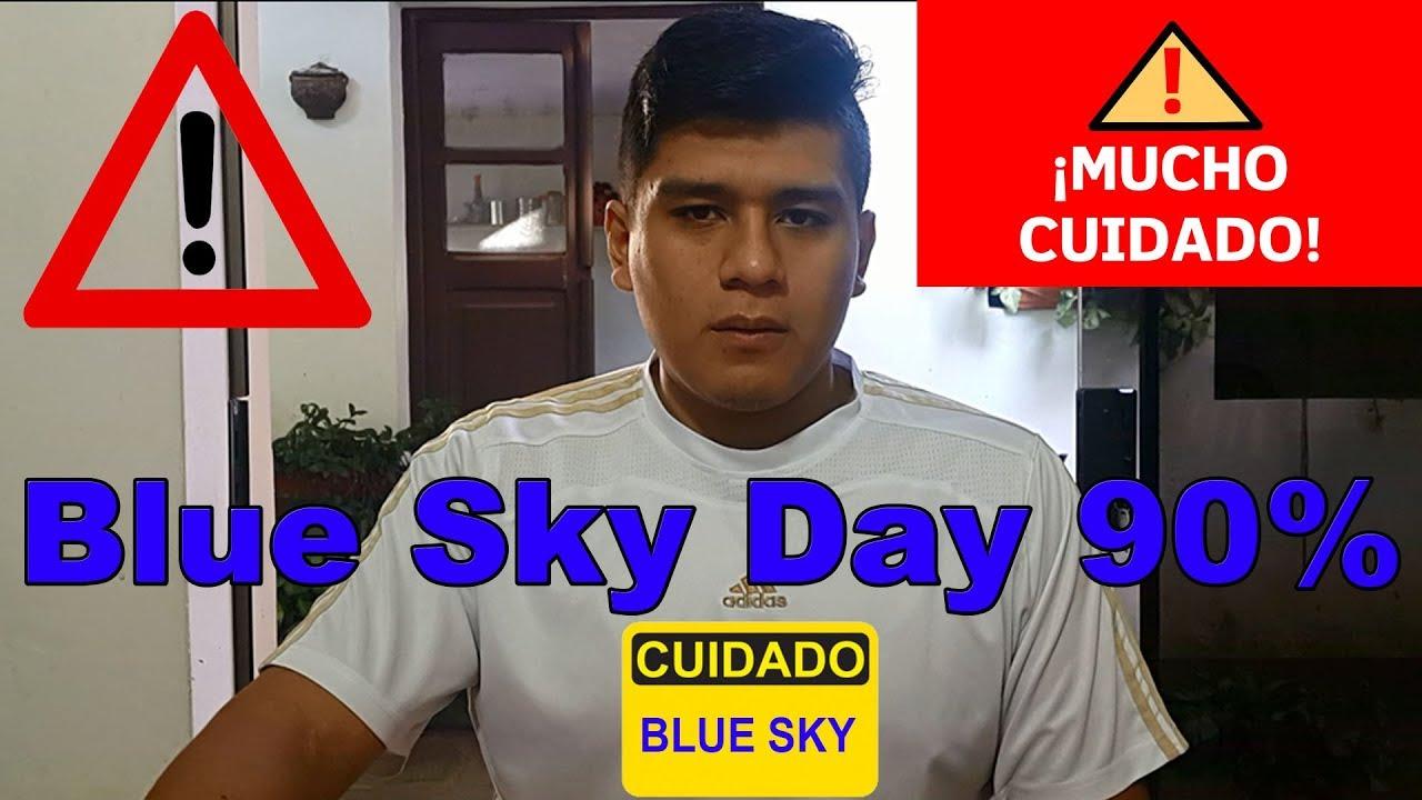 Blue Sky Day 90 Cuidado Youtube
