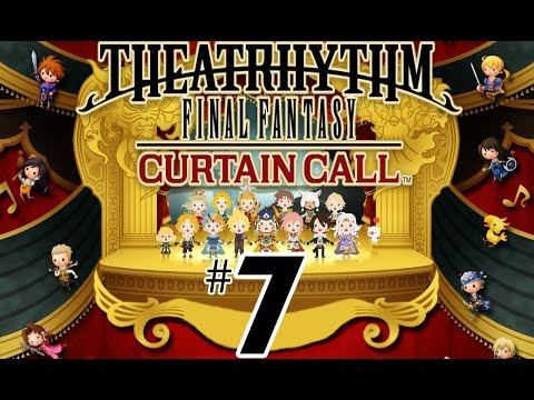 Theatrhythm Final Fantasy: Curtain Call - Part 7 - You're not alone (3DS)