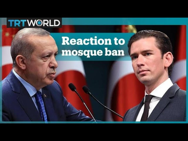 Turkish President Erdogan's reaction to Austria's mosque and imam ban