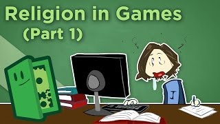 Religion in Games - I: Mechanics, Lore, and Heart - Extra Credits