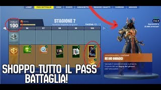 SHOPPO ALL THE PASS BATTLE 7! New SEASON 7! Fortnite ITA