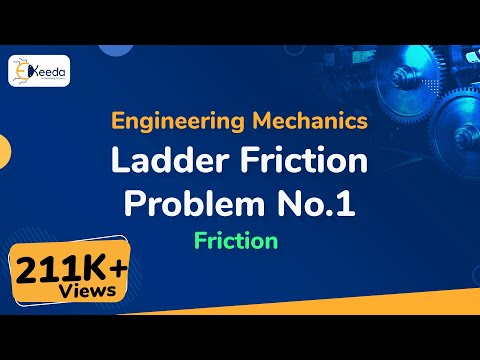 Ladder Friction - Problem - 1 - Friction - Engineering Mechanics - First Year Engg