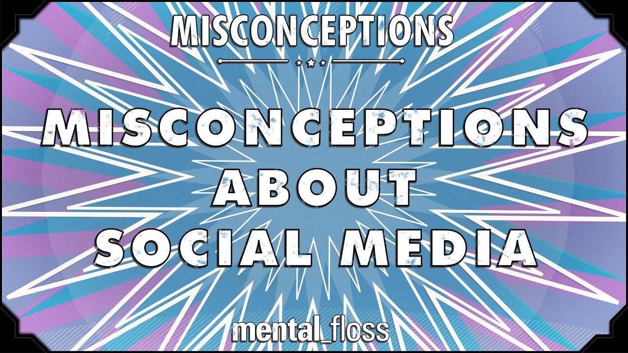 What are some social misconceptions?