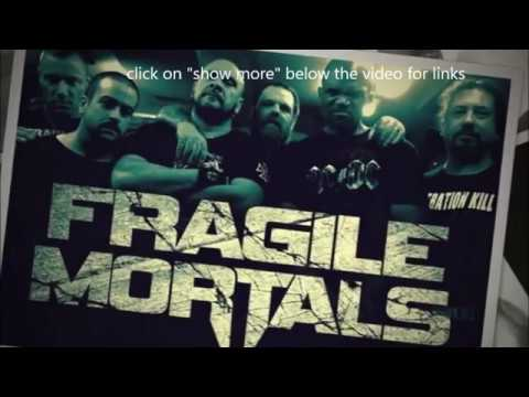 """Fragile Mortals Feat. DMC/Rob Dukes/Rob Moschetti debut new song """"Whispers of Death"""""""