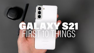 Galaxy S21: First 10 Things to Do!