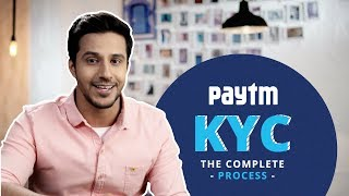 How to complete your Paytm KYC