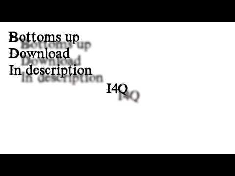 Bottoms Up  Trey + Download