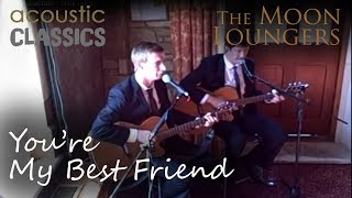 You're My Best Friend by Queen | Acoustic Guitar Version by the Moon Loungers
