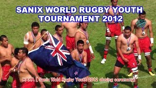 HAKA [ Sanix Wold Rugby Youth closing ceremony]