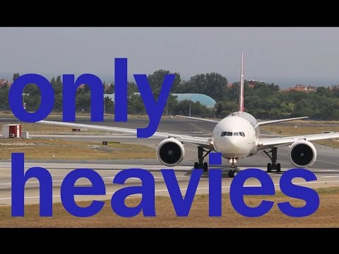 Plane Spotting - Only Heavies at Istanbul Ataturk Airport
