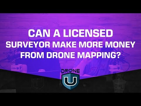 Can a licensed surveyor make more money from drone mapping?