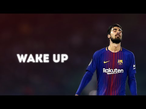 Andre Gomes 2018 ● WAKE UP (Motivational)