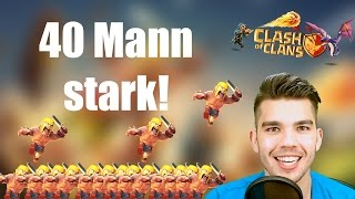 CLASH OF CLANS: 40 Mann stark! ✭ Let's Play Clash of Clans [Deutsch/German HD]