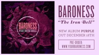 BARONESS - The Iron Bell [AUDIO]