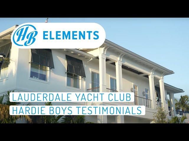 Lauderdale Yacht Club | Hardie Boys Testimonial