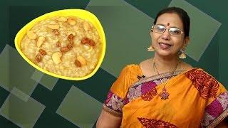 Sweet Pongal | Mallika Badrinath | South Indian Recipes
