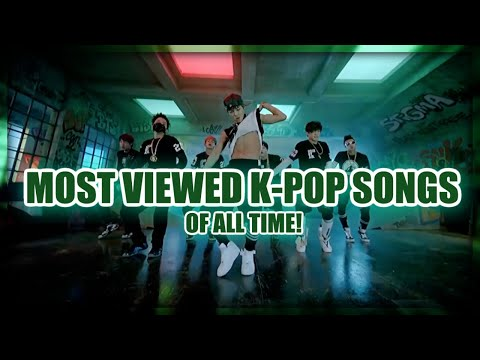 TOP 100 MOST VIEWED K-POP SONGS OF ALL TIME • SEPTEMBER 2019