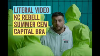 Literal Video: KC Rebell feat. Summer Cem & Capital Bra – DNA
