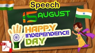 Independence Day Speech in English for Students | 15 August short speech 2019 | India | Click How