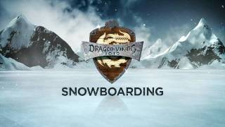 HOW TO TRAIN YOUR DRAGON - Dragon-Viking Games Vignettes: Snowboarding