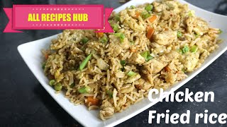 chicken fried rice recipe | Restaurant Style Fried Rice - All Recipes Hub
