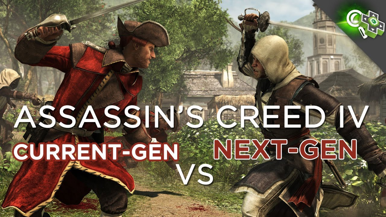 Video Assassin S Creed 4 Current Gen And Next Gen Comparison