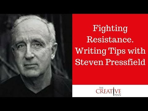 Fighting Resistance And Mental Toughness For Writers With Steven Pressfield