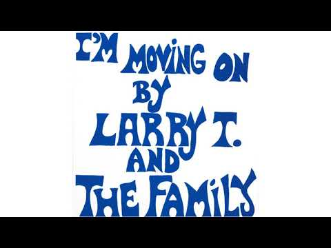 I'm Moving On (full album) - Larry T. And The Family [1980 Funk/Soul]