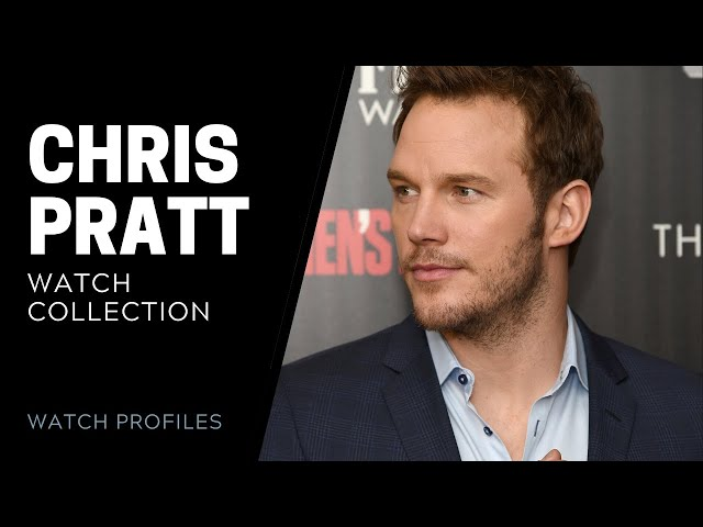 Chris Pratt Luxury Watch Collection | SwissWatchExpo [Watch Collection]