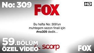 Bu hafta No  309'un muhteşem sezon finali için #no309 dedik