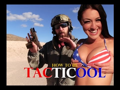 How To Be Tacticool