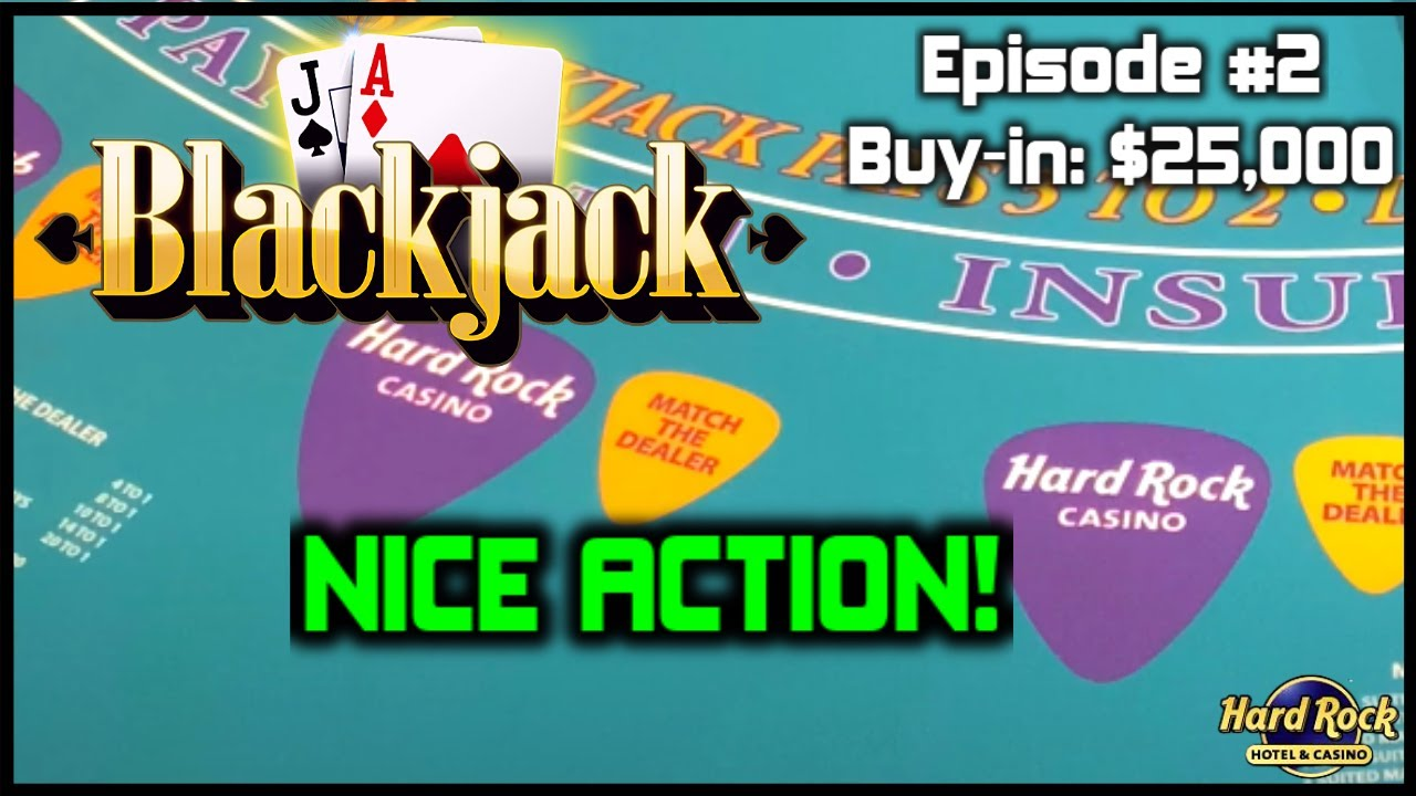 BLACKJACK EPISODE #2 $25K BUY-IN NICE ACTION SESSION WITH $500 - $1000 Per Hand AT HARD ROCK TAMPA