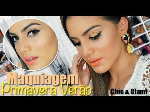 """Maquiagem Primavera Verão """"Chic & Glam"""""""