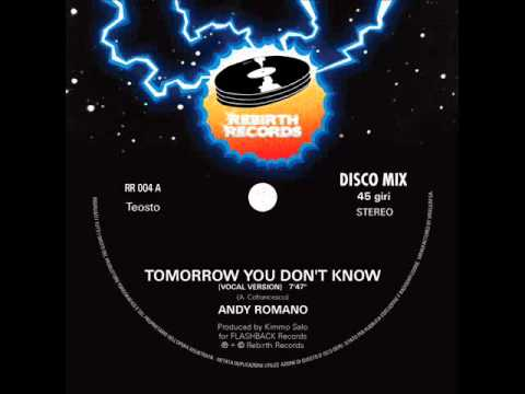 Andy Romano  Tomorrow you don't know