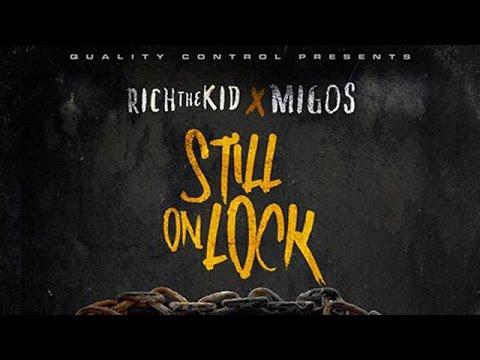Rich The Kid & Migos - Still On Lock (Full Mixtape)
