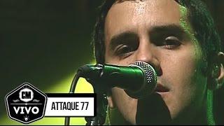 Attaque 77 (En vivo) - Show Completo  - CM Vivo 2007