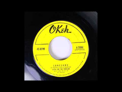 Little Joe & The Thriller - Lonesome 45 rpm!