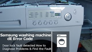 Samsung washing machine DE error code Door lock fault(http://www.how-to-repair.com/help/samsung-washing-machine-de-error-code-door-lock-fault/ Samsung washing machine DE error code Door lock fault Washing ..., 2015-11-25T11:00:37.000Z)