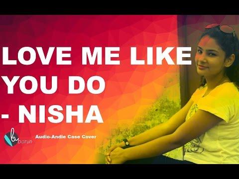 Ellie Goulding - Love Me Like You Do | NISHA