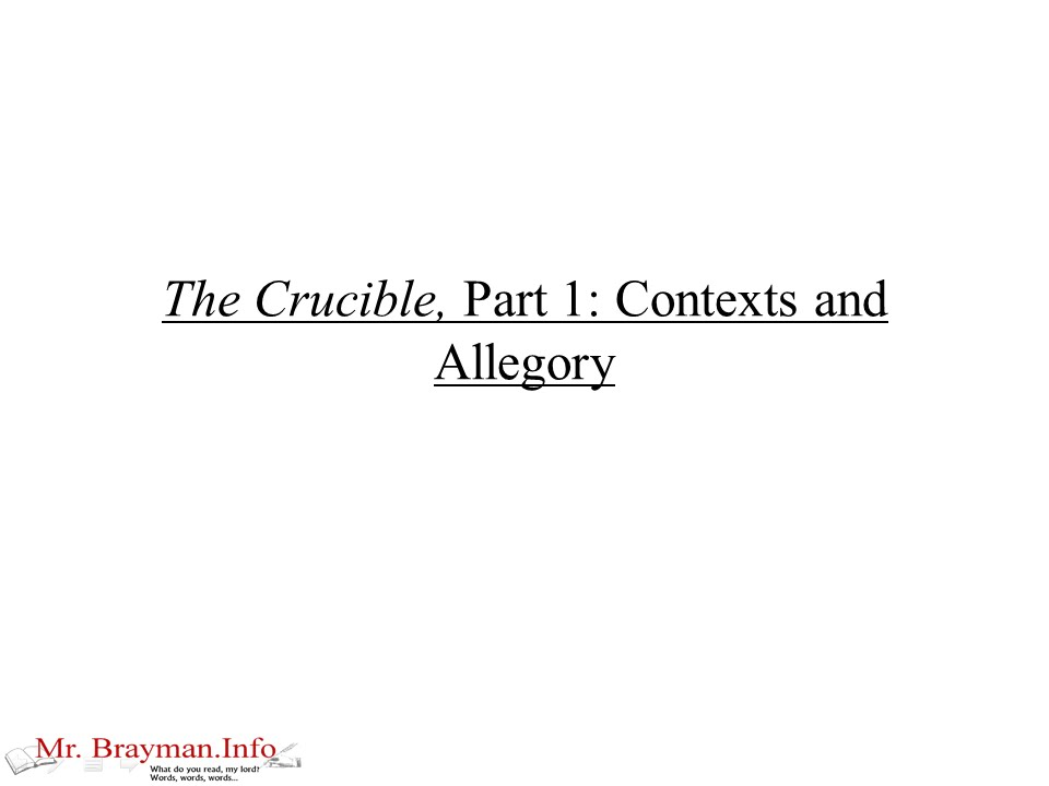 the crucible part contexts and allegory