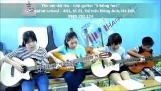 Yêu em dài lâu (GPT guitar school)