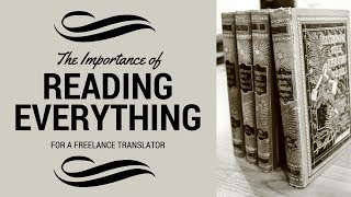 Reading - Why Translators should do more of it