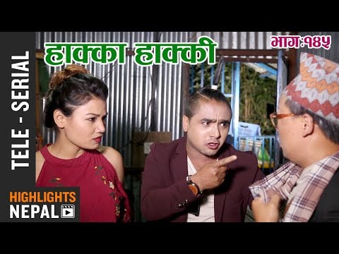 Hakka Hakki - Episode 145 | 21st May 2018 Ft. Daman Rupakheti, Ram Thapa