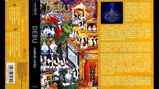 Debu Mabuk Cinta Original Full Album