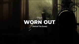 Behind The Scene Official Music Video 'Fletch - Worn Out'