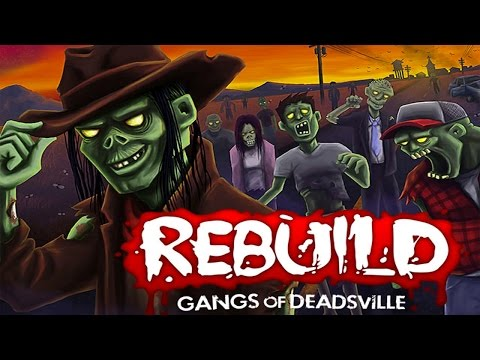 WADE FOR PRESIDENT? | Rebuild 3: Gangs of Deadsville Gameplay Part 1
