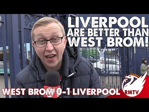West Brom v Liverpool 0-1 | We're Better Than West Brom! | Chris' Uncensored Match Reaction