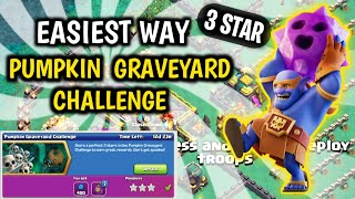 | Pumpkin Graveyard ChaĮlenge | How To 3 Star CoC New Challenge | COC New Event Attack | Easy Way On