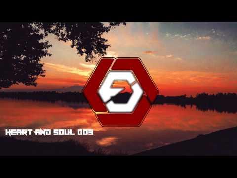 Heart And Soul 003 / Best Liquid Drum n Bass Mix 2017 [03]